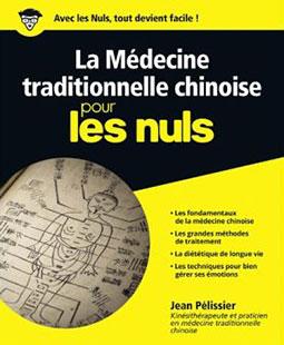 Livre la Médecine Traditionnelle Chinoise pour les Nuls par Jean Pélissier