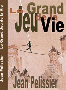 Livre le Grand Jeu de la Vie par Jean Pélissier