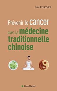 Livre prévenir le cancer avec la MTC par Jean Pélissier